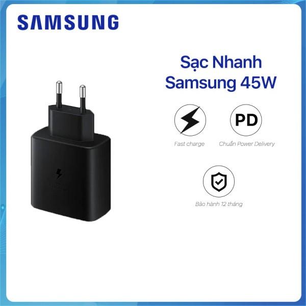 Bộ sạc siêu nhanh 45w cho samsung Note 10 Plus/S20 Ultra Note 10 Plus 5G/Note 20/Note 20 Ultra S21 S21+ chính hãng bảo hành 12 tháng