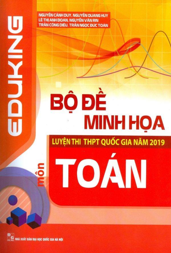 Mua Bộ Đề Minh Họa Luyện Thi THPT Quốc Gia Năm 2019 Môn Toán
