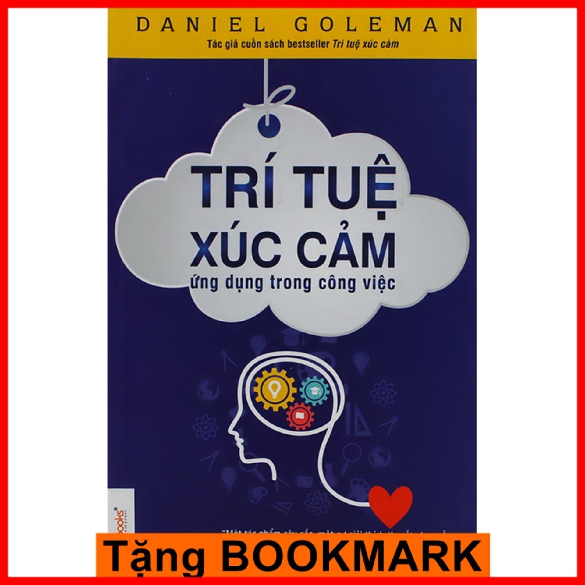 Mua Trí Tuệ Xúc Cảm Ứng Dụng Trong Công Việc + Tặng kèm Bookmark