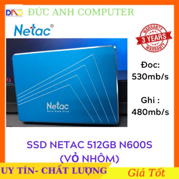 Bảng giá SSD Netac 512GB N600S SATA3 6Gbs 2.5inch Chính Hãng Dùng Cho Máy Tính Xách Tay Laptop PC MacBook Bảo Hành 36T 1 Đổi 1 Phong Vũ