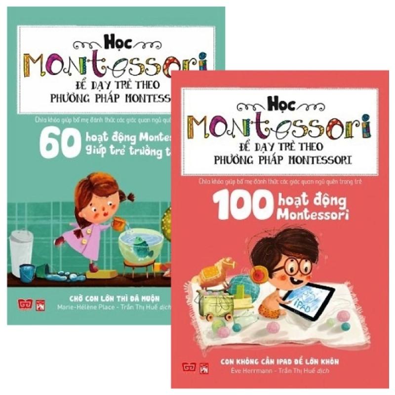Fahasa - Combo Sách Hay Học Montessori Để Dạy Trẻ Theo Phương Pháp Montessori (Bộ 2 Cuốn)
