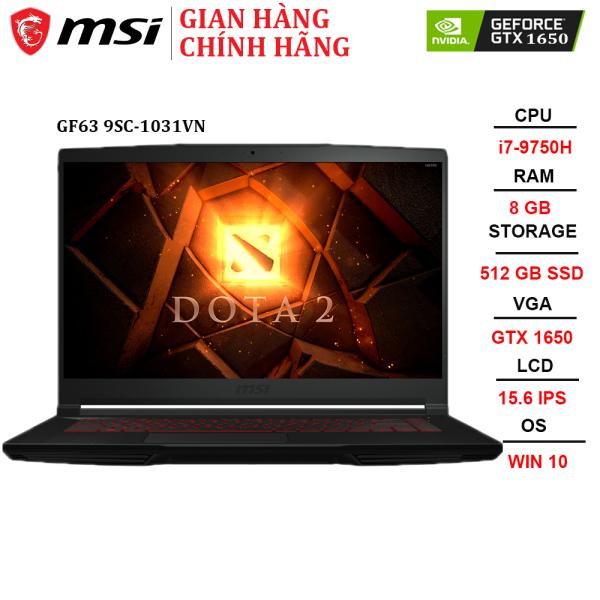Bảng giá Laptop MSI GF63 9SC-1031VN i7-9750H | 8GB | 512GB | VGA GTX 1650 4GB | 15.6 FHD | Win 10 Phong Vũ