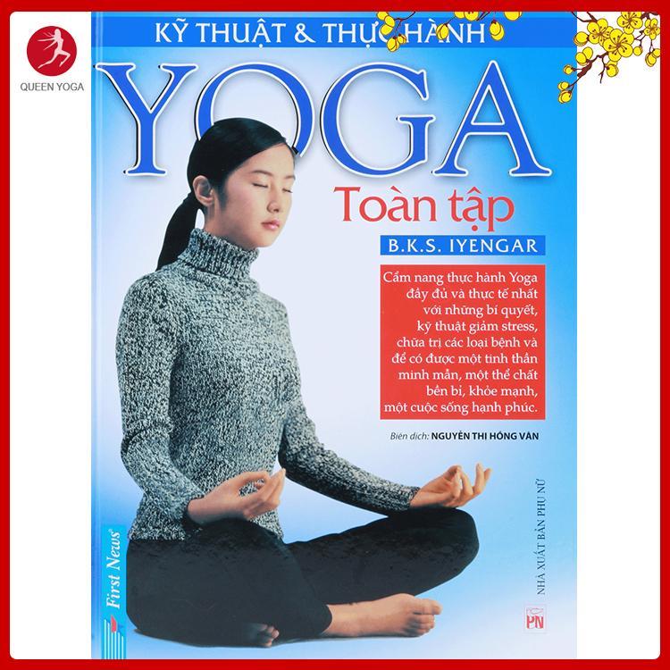 Mua Sách Kỹ Thuật Và Thực Hành Yoga Toàn Tập