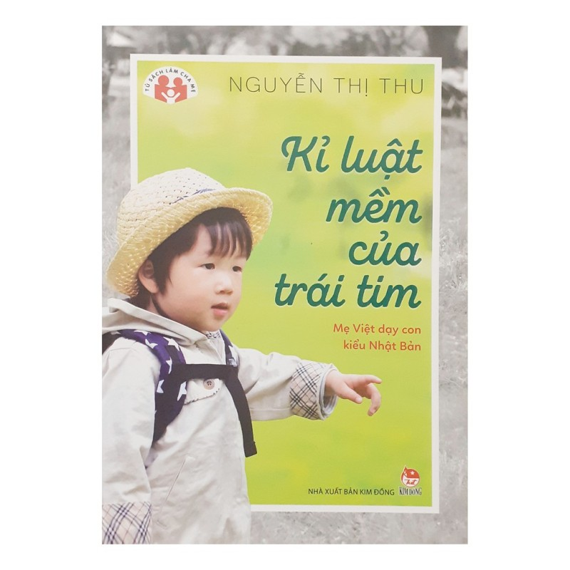 Sách - Kỉ Luật Mềm Của Trái Tim - Mẹ Việt Dạy Con Kiểu Nhật Bản