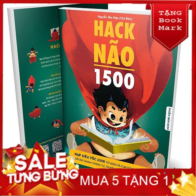 SÁCH HAY - ( BÊN TRONG SÁCH CÓ MÀU ) Hack Não 1500 Từ Tiếng Anh 2019