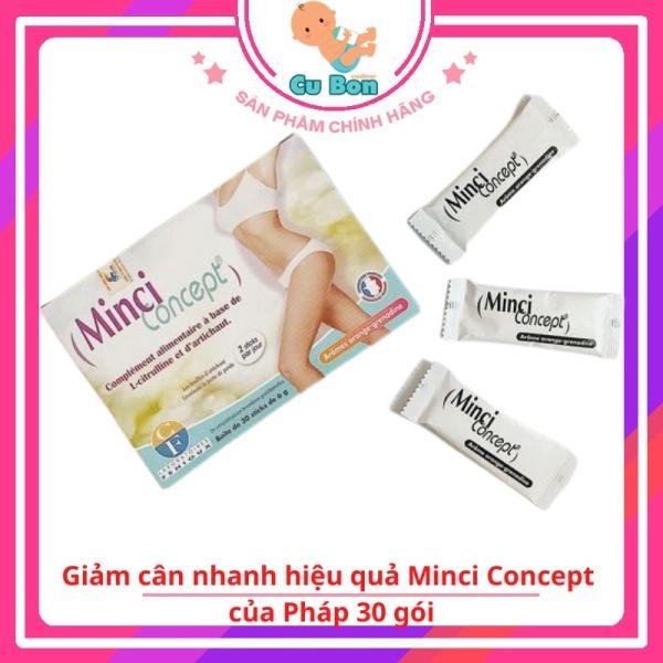 Minci Concept của Pháp 30 gói chính hãng Giảm cân nhanh hiệu quả giảm mỡ bụng cho người thừa cân béo phì an toàn