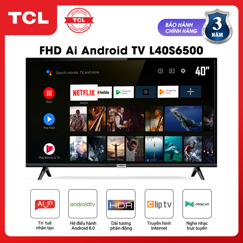 Bảng giá Smart TV TCL Android 8.0 40 inch Full HD wifi - L40S6500 - HDR, Micro Dimming, Dolby, Chromecast, T-cast, AI+IN - Tivi giá rẻ chất lượng - Bảo hành 3 năm