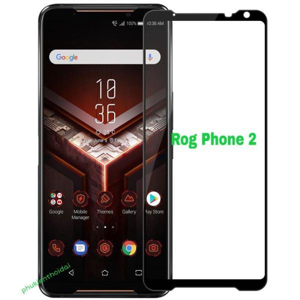 Kính cường lực Asus Rog Phone 2 full màn full keo chất đẹp cao cấp