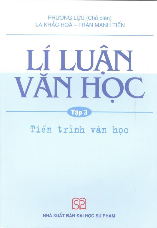 Mua Lí Luận Văn Học Tập 3 - Tiến Trình Văn Học