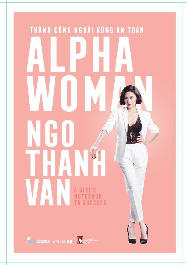 Mua [ Sách ] Alpha Woman Ngô Thanh Vân - Thành Công Ngoài Vùng An Toàn