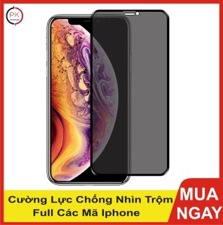 Kính Cường Lực Iphone Full Màn chống nhìn trộm 6 6plus 7 7plus 8 8plus x 11 12 pro max plus promax thumbnail