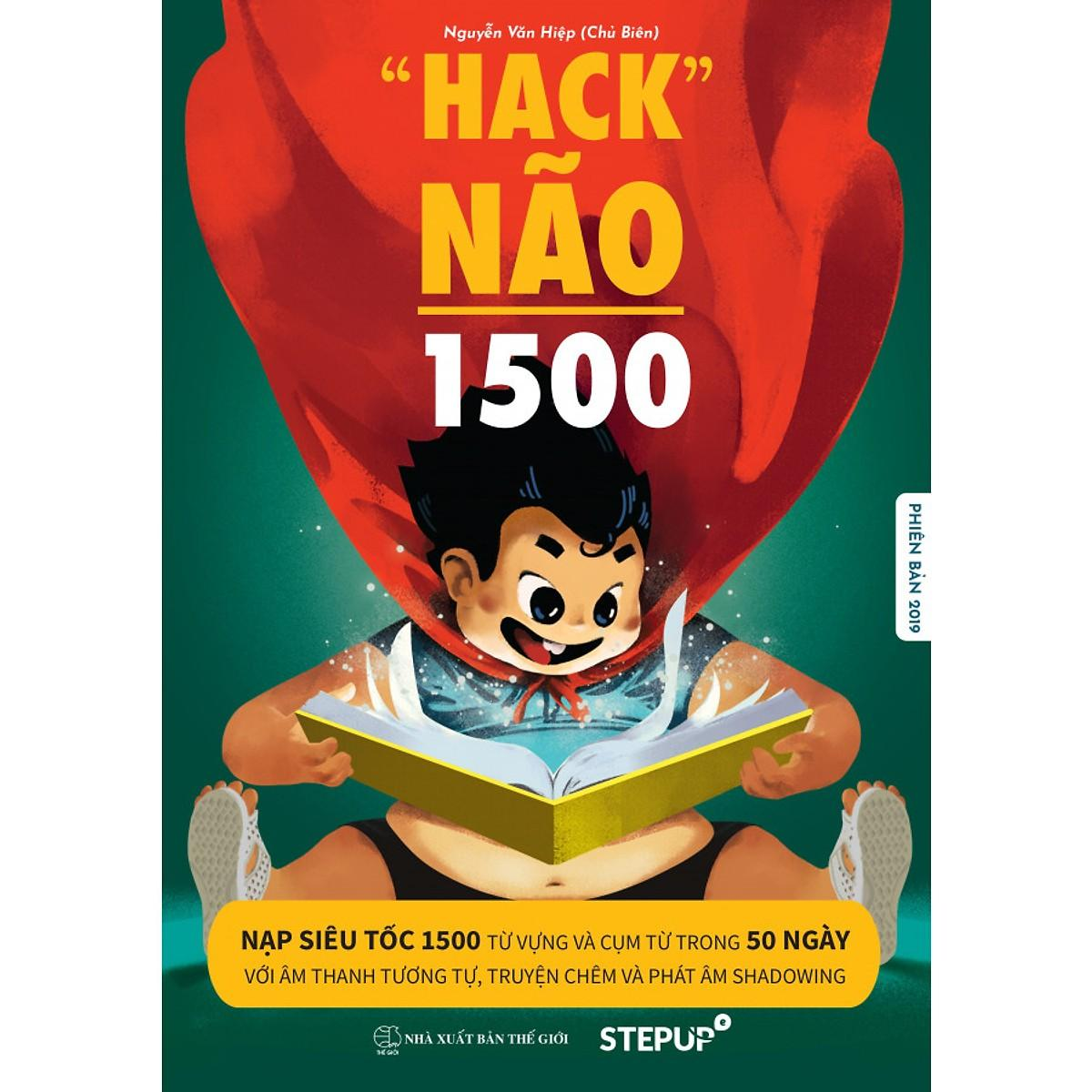 [ BẢN CHUẨN ĐẸP RÕ NÉT 2019 ] - Hack Não 1500 Từ Tiếng Anh - Bìa Màu, trong trắng đen - Tặng kèm link audio Nhật Bản
