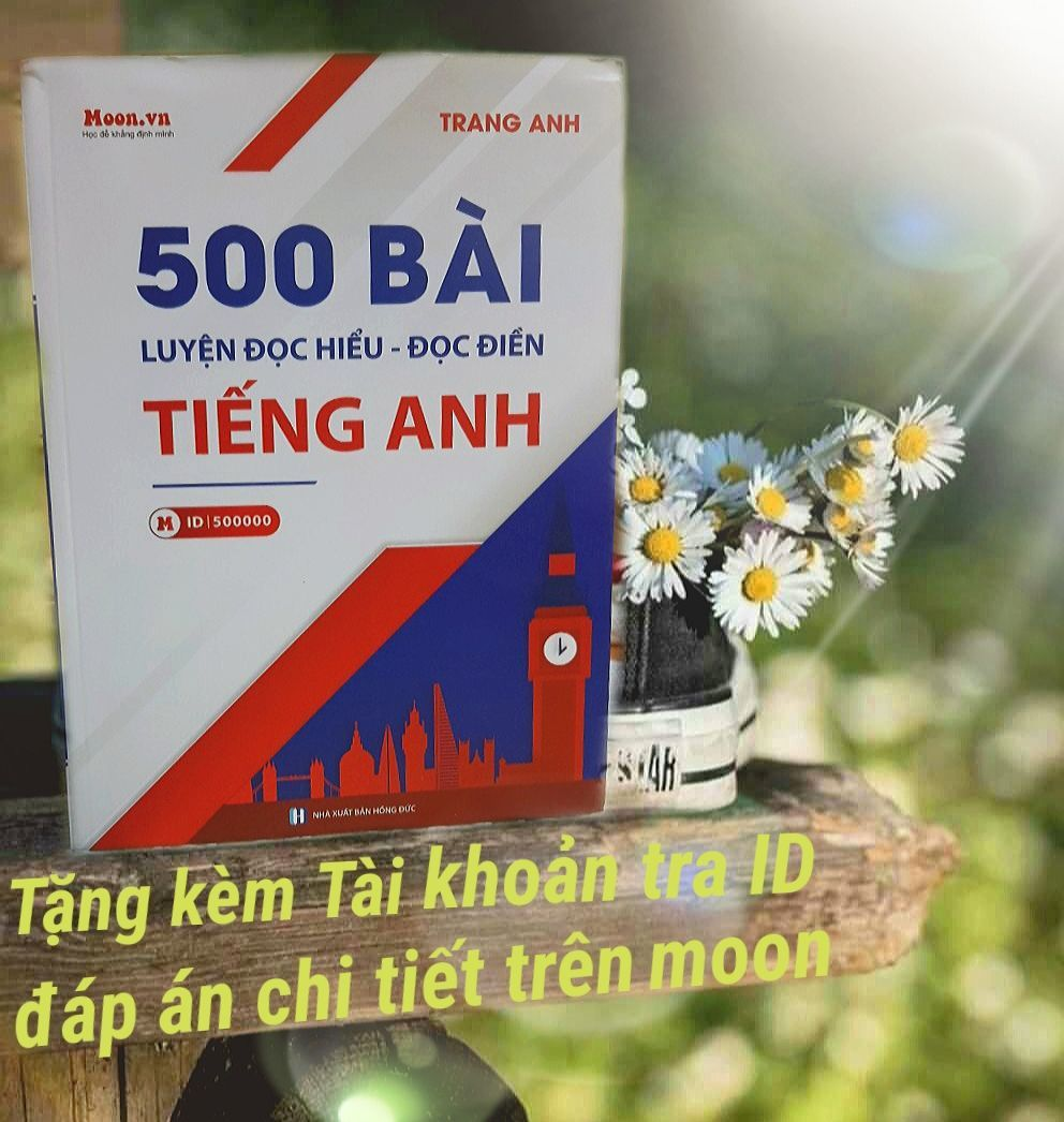 Cơ Hội Giá Tốt Để Sở Hữu Sách - 500 Bài Luyện Đọc Hiểu - Đọc Điền Tiếng Anh - Cô Trang Anh
