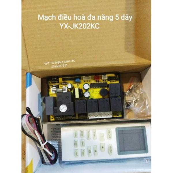 Bo mạch điều hoà đa năng (chọn đúng loại khi đặt hàng) 5 dây YX-JK202KC  6  dây YX-PG202KC Broad máy lạnh