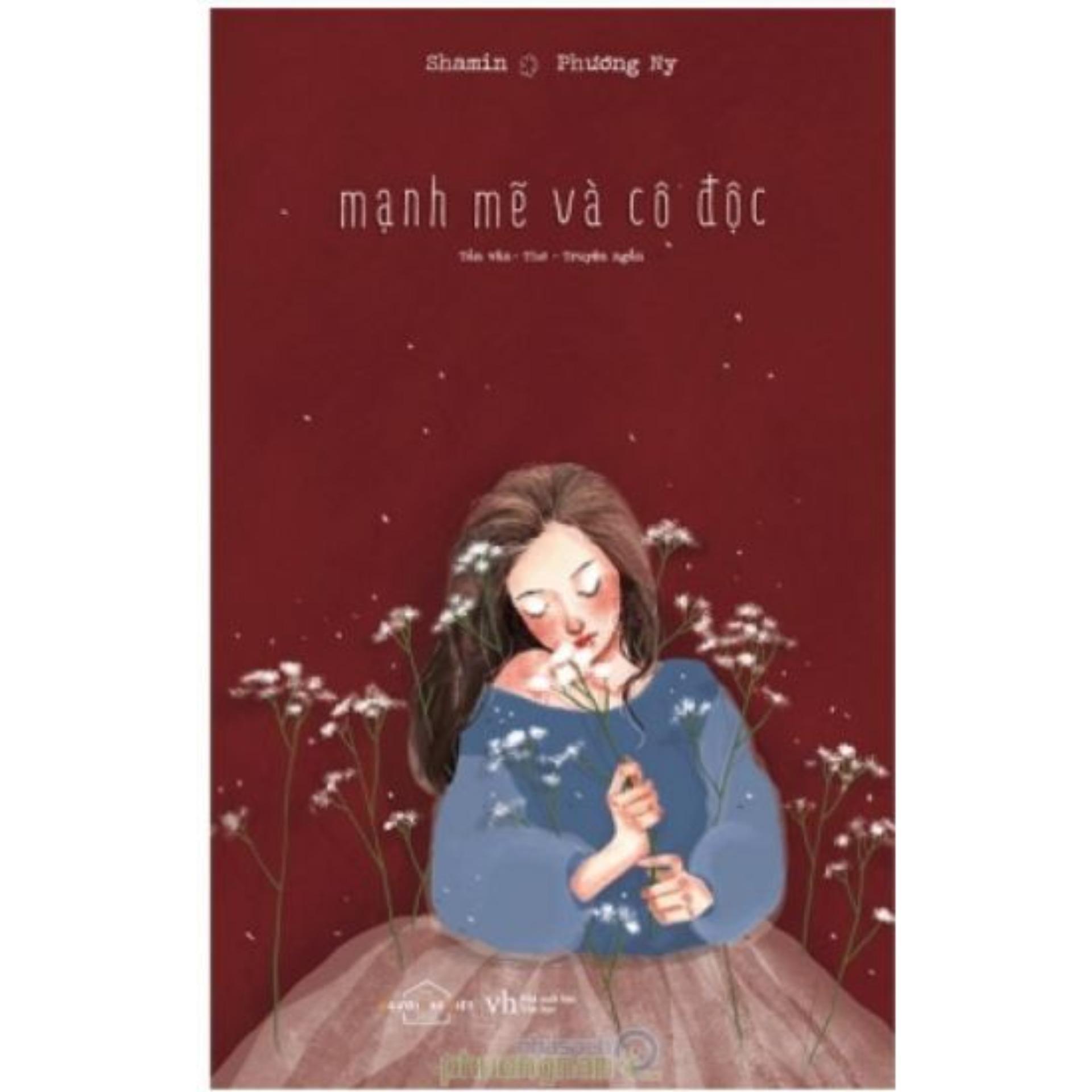 Mua Mạnh Mẽ Và Cô Độc - Tặng Bookmark Kẹp Sách
