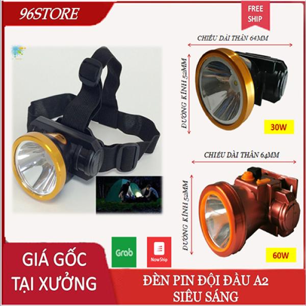 Bảng giá Đèn Pin Đội Đầu A2 30W-60W Chiếu Xa Siêu Sáng Full Box