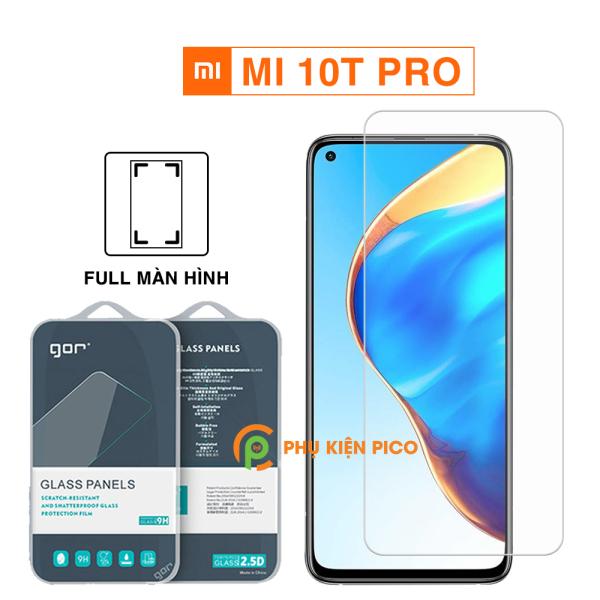 Kính cường lực Mi 10T Pro full màn hình chính hãng Gor dùng chung với mọi loại ốp lưng – Dán màn hình Xiaomi Mi 10T Pro