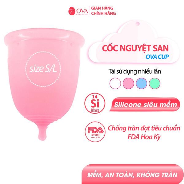 Cốc nguyệt san Ovacup chính hãng nhập khẩu USA100% Silicone y tế mềm, chống rò rỉ tối đa đạt tiêu chuẩn FDA Hoa Kỳ