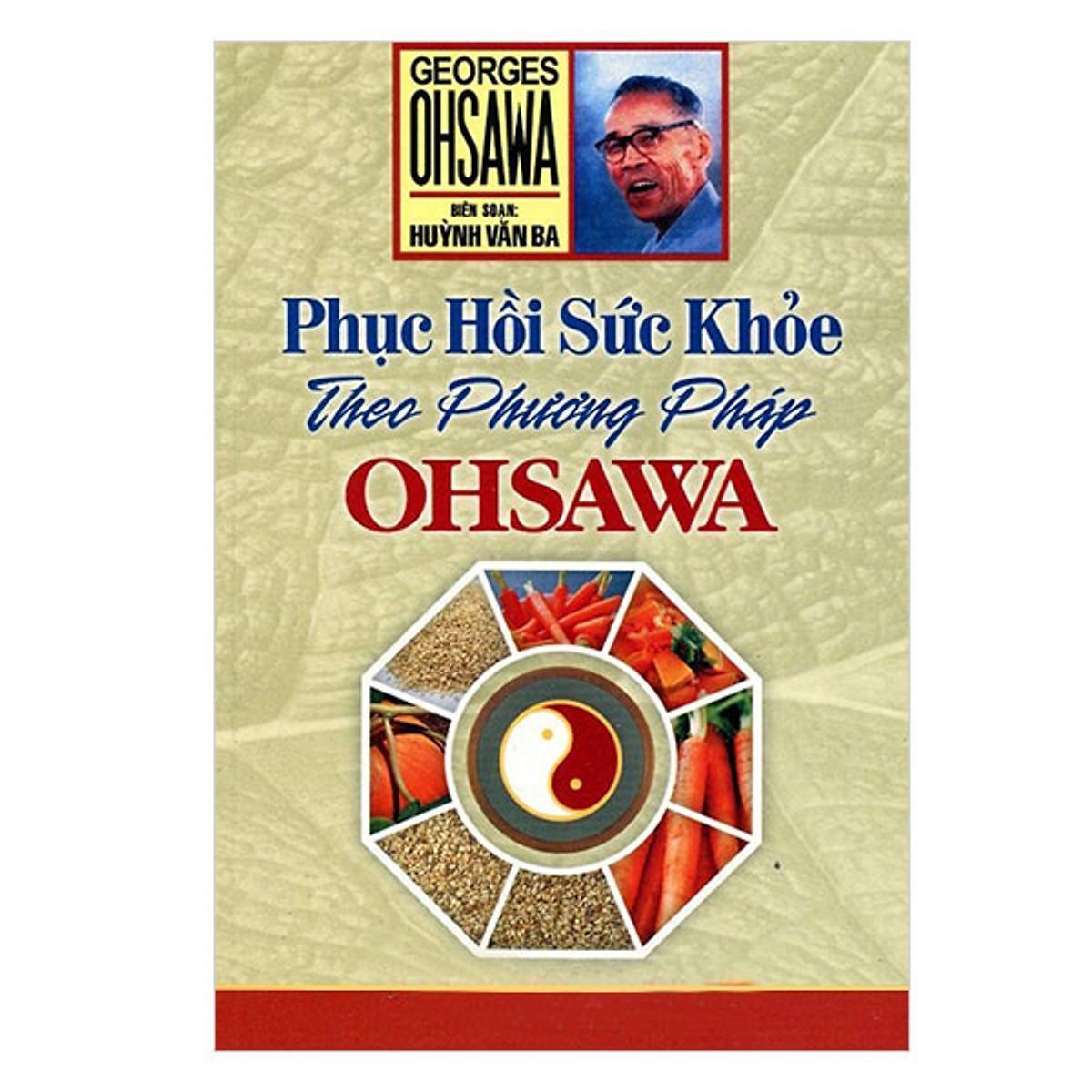 Mua Phục Hồi Sức Khoẻ Theo Phương Pháp Ohsawa