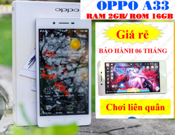 Điện thoại smart phone cấu hình cao oppo a33 16GB ROM - 2GB RAM pin khủng giá rẻ
