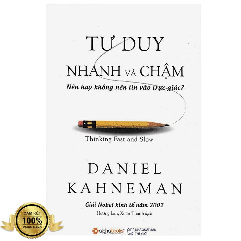 Sách Tư Duy Nhanh Và Chậm (Tái Bản 2019) + Tặng Bookmark