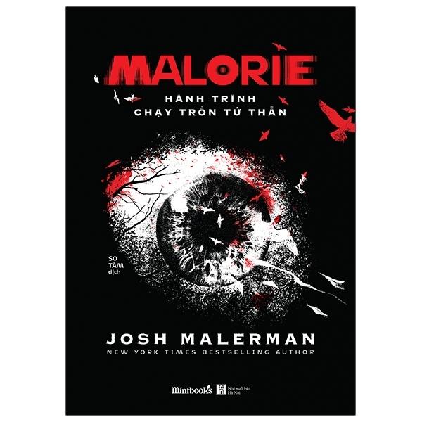 Sách - Malorie - Hành Trình Chạy Trốn Tử Thần - Truyện Kinh Dị -  Josh Malerman - Thái Bình Bookstore