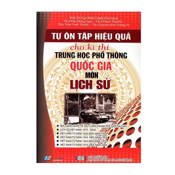 Sách - Tự Ôn Tập Hiệu Quả Cho Kì Thi THPT Quốc Gia Môn Lịch Sử - 8935072892647
