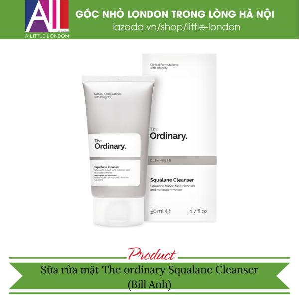 Sữa rửa mặt The Ordinary Squalane Cleanser 50ml (Bill Anh)