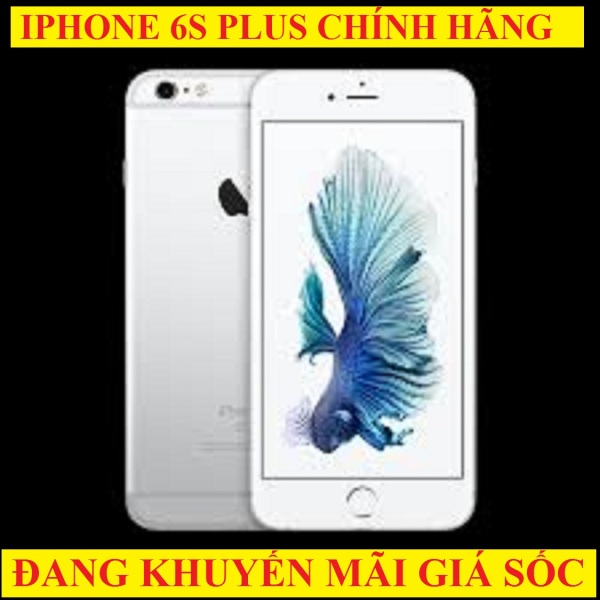 [ RẺ HỦY DIỆT ] điện thoại Iphone6S Plus bản Quốc Tế CHÍNH HÃNG, Camera Sắc nét, Chiến PUBG/Free Fire ngon