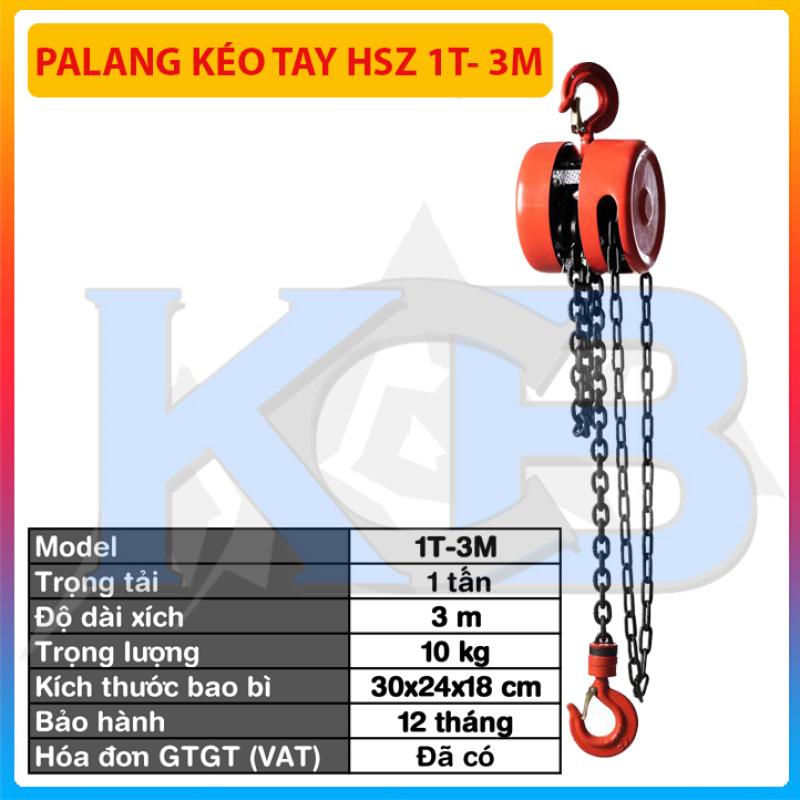 Pa lăng kéo tay HSZ 1T- 3M(có VAT), hàng chính hãng chất lượng cao, pa lăng kéo, pa lang xích, tó tay, pa lăng tay, tời xích