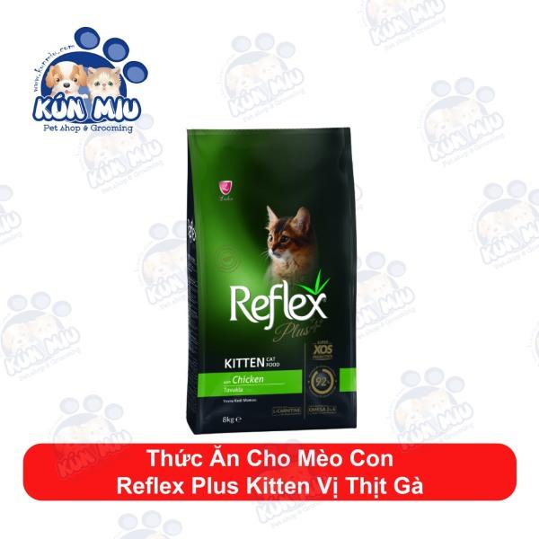 Thức ăn cho mèo con Reflex PLUS Kitten vị Thịt Gà 1.5kg
