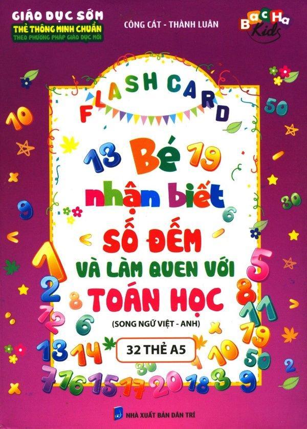 Mua Flash Card - Bé Nhận Biết Số Đếm Và Làm Quen Với Toán Học (Song Ngữ Việt - Anh) - Công Cát,Thành Luân