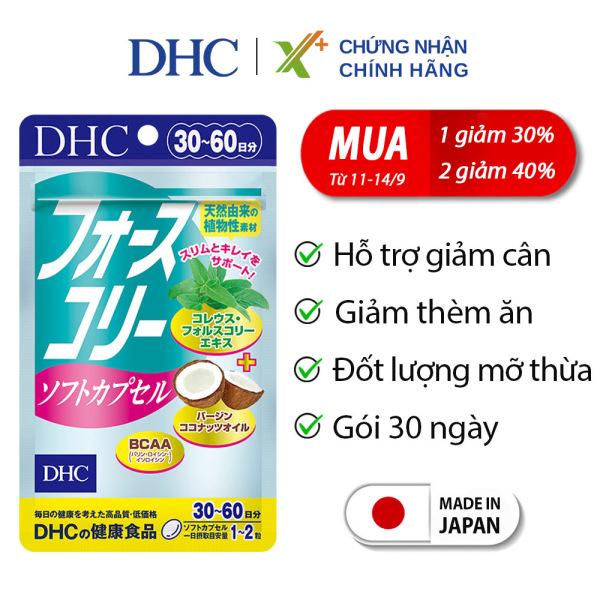 Viên uống giảm cân DHC Nhật Bản Forskohlii Soft Capsule thực phẩm chức năng giảm cân an toàn có dầu dừa làm đẹp da gói 30 ngày XP-DHC-FOR303
