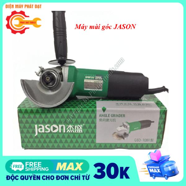 Máy mài góc JASON GSD 1001 cao cấp-Công suất 950W-Bảo hành 6 tháng