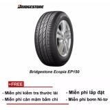 Mua Lốp Xe Bridgestone Ecopia Ep150 165 65R14 Miễn Phi Lắp Đặt Trong Hồ Chí Minh