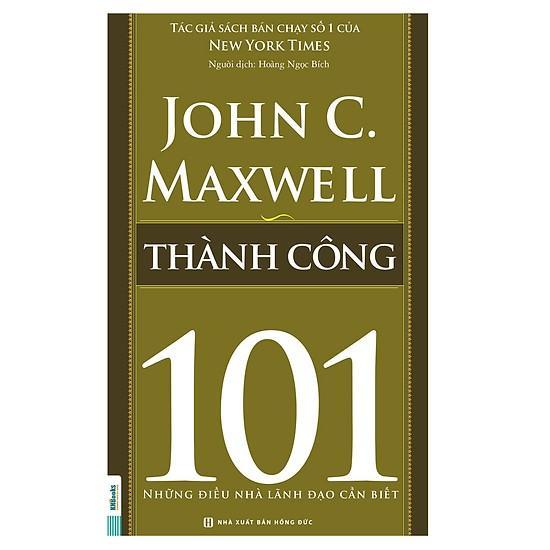 Mua Thành Công 101 – Những Điều Nhà Lãnh Đạo Cần Biết
