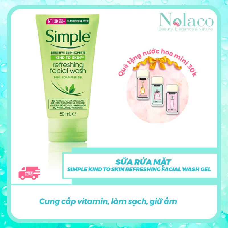 Sữa rửa mặt Simple Kind To Skin Refreshing Facial Wash Gel + Tặng kèm nước hoa khô mini 30k + Cung cấp vitamin, làm sạch, giữ ẩm + NOLACO giá rẻ
