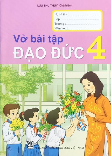 Sách GD - Vở bài tập Đạo Đức 4