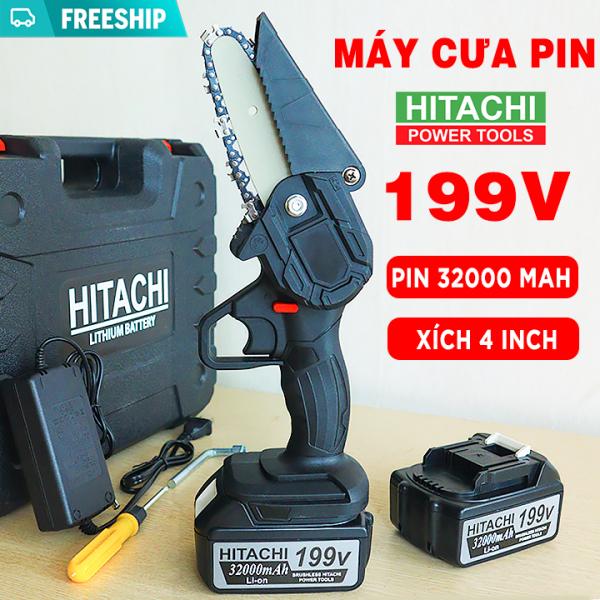 [ 2 PIN + LƯỠI CƯA ] Máy cưa xích dùng pin Hitachi 199V Dung Lượng Khủng 32000 mAH - Bộ Máy Cưa Cầm Tay Không Chôi Than - Pin 10 Cell - Máy Cắt Cầm Tay Dùng Pin