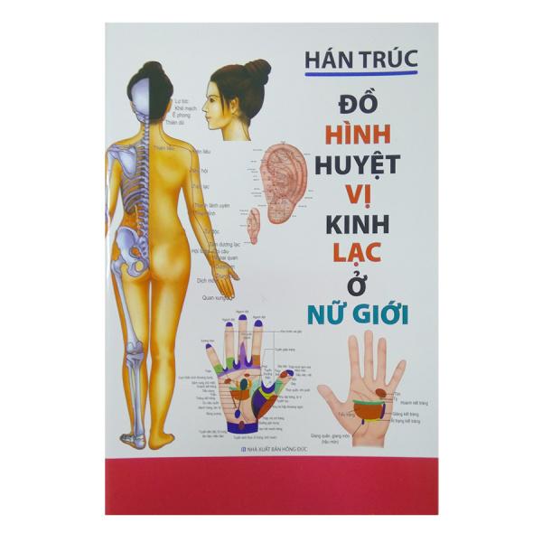 Sachnguyetlinh - Đồ Hình Huyệt vị kinh lạc ở Nữ Giới - NXB Hồng Đức
