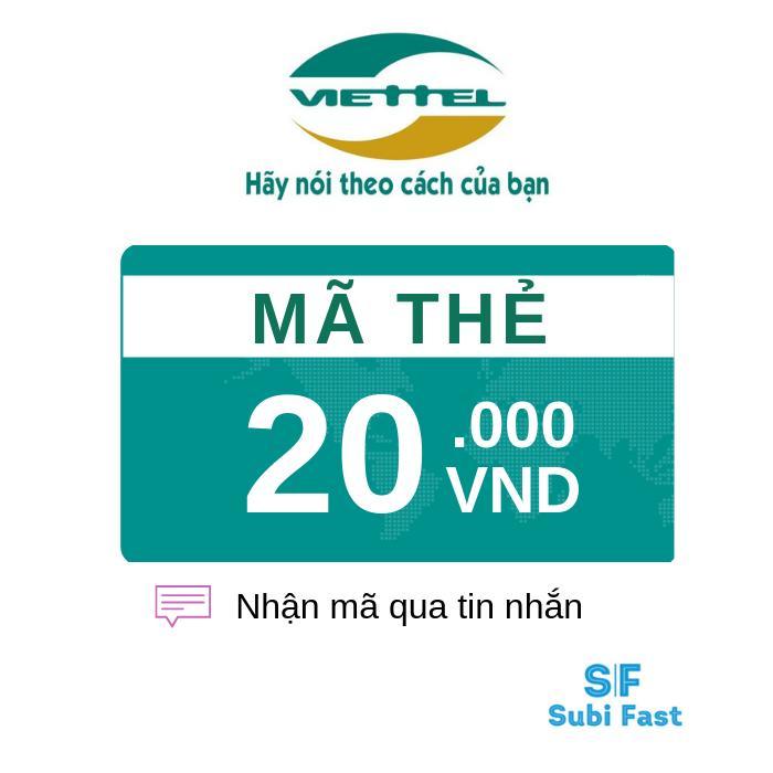 Thẻ Cào Viettel 20K - Nhận Mã Siêu Nhanh [sms] Giá Rẻ Nhất Thị Trường