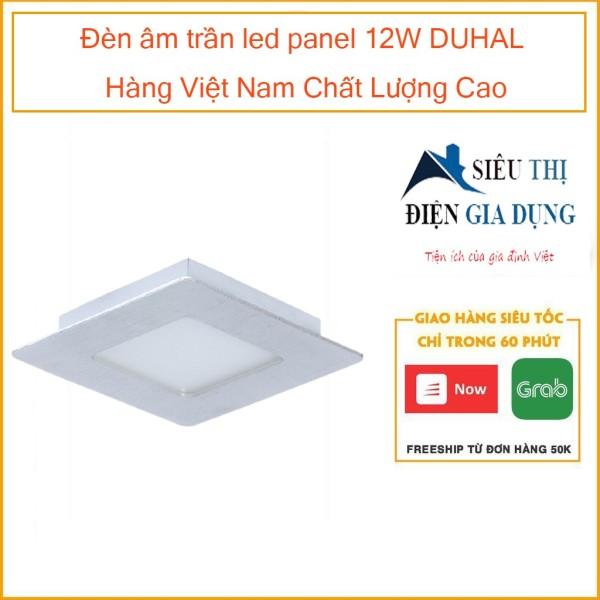 Đèn âm trần led panel 12W DUHAL Hàng Việt Nam Chất Lượng Cao KDGV512