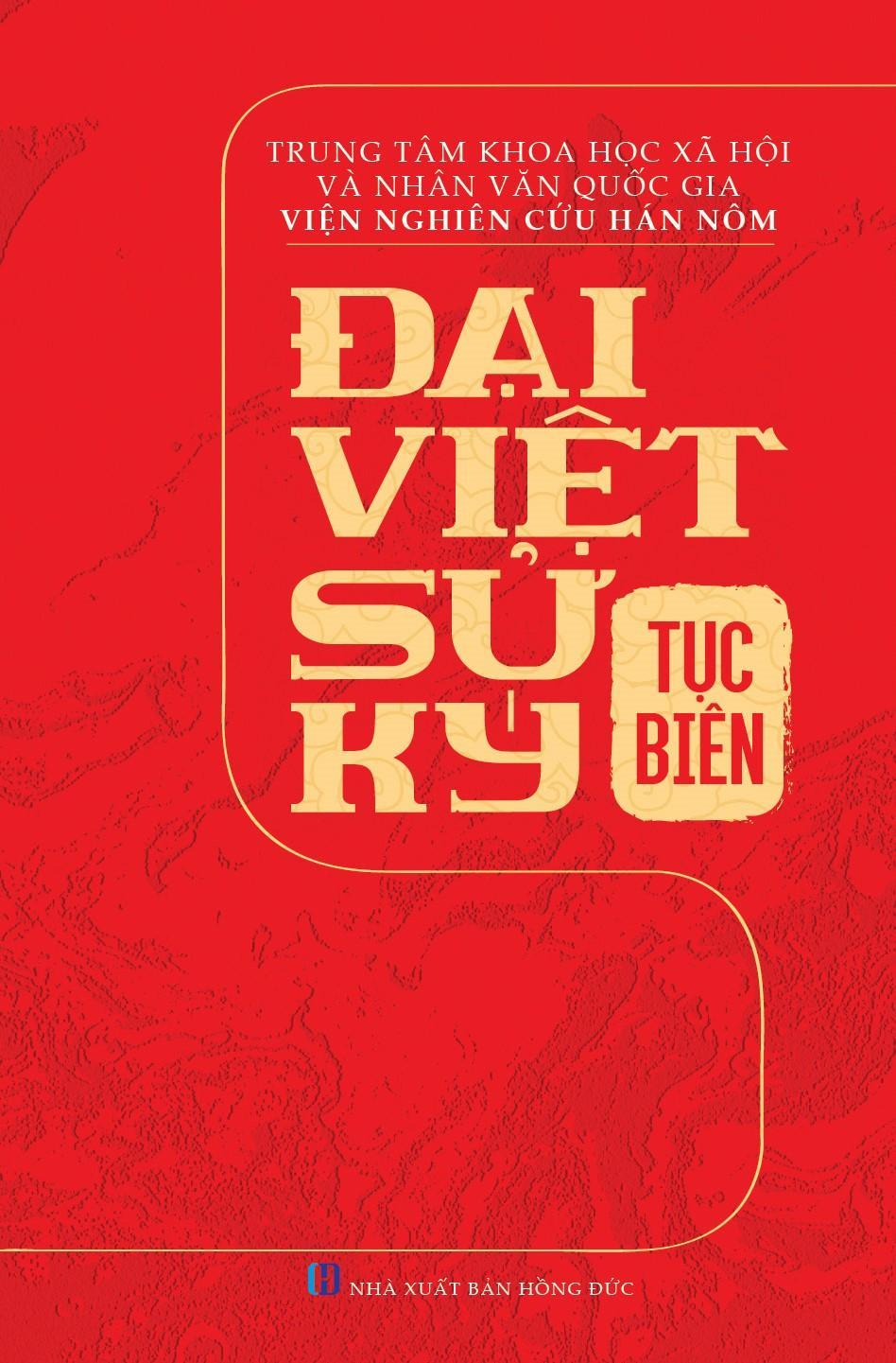 Mua Đại Việt Sử Ký Tục Biên (1676 - 1789);  (Tái Bản Có Bổ Sung, Chỉnh Lý)