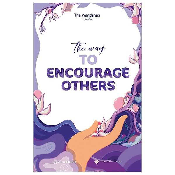 Fahasa - The Way To Encourage Others (Song Ngữ Anh - Việt)