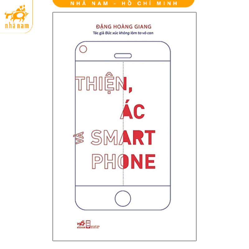 Sách - Thiện, ác và Smartphone (TB 2020)
