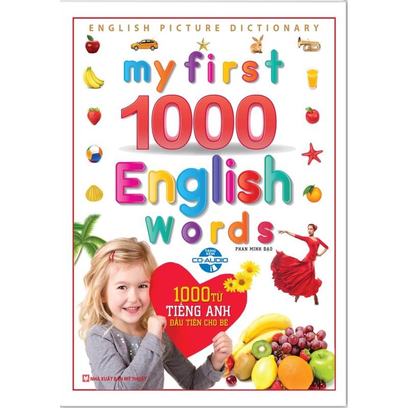 Sách - My First 1000 English Words - 1000 từ tiếng anh đầu tiên cho bé (Bìa Cứng kèm CD)- Mhbooks