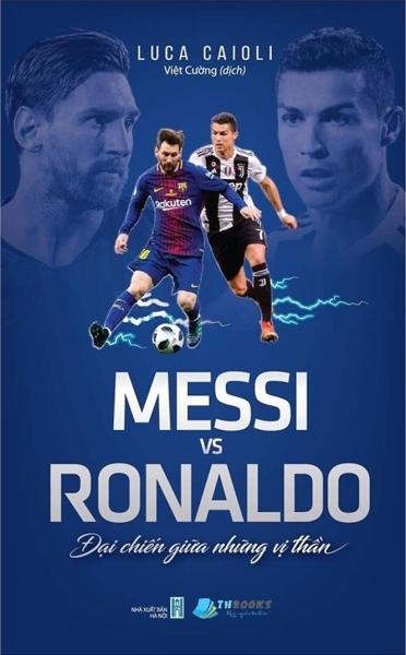 Mua Fahasa - Messi Vs Ronaldo - Đại Chiến Giữa Những Vị Thần