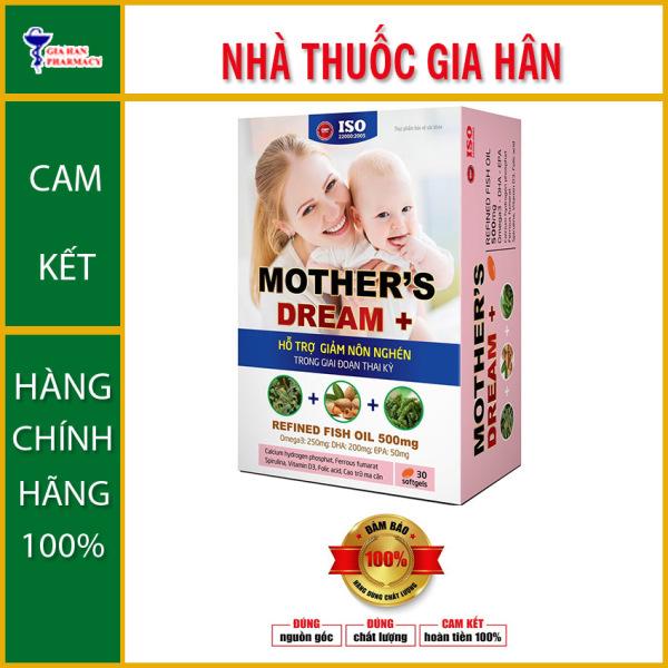 Mothers Dream / Mother Dream (hộp 30 viên) - Hỗ Trợ Giảm Buồn Nôn Trong Giai Đoạn Thai Kỳ