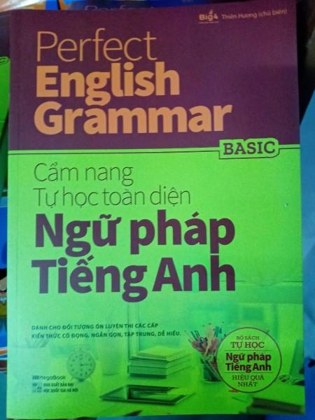 Sách Perfect English Grammar - Cẩm Nang Tự Học Toàn Diện Ngữ Pháp Tiếng Anh - Basic