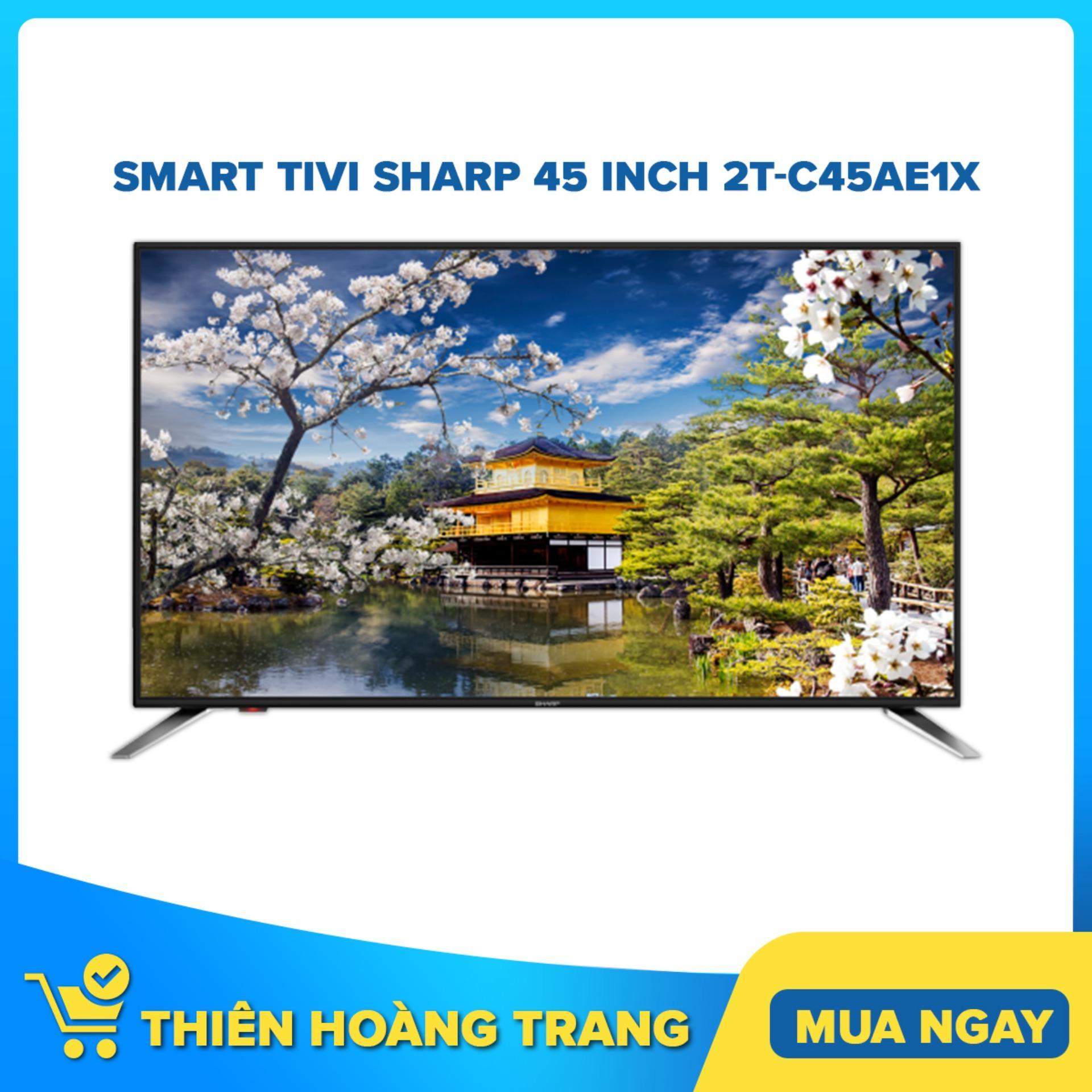Bảng giá Smart Tivi Sharp 45 inch 2T-C45AE1X
